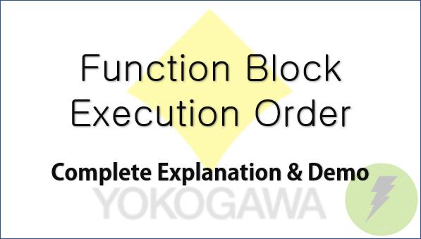 TechTalk - Yokogawa STARDOM : Determine Function Block Execution Order