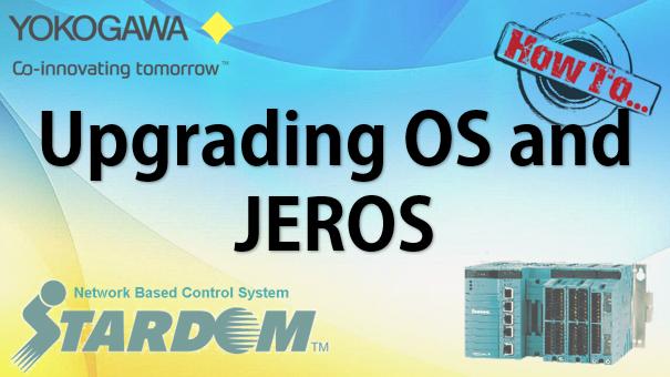 TechTalk - Yokogawa STARDOM : Upgrade JEROS